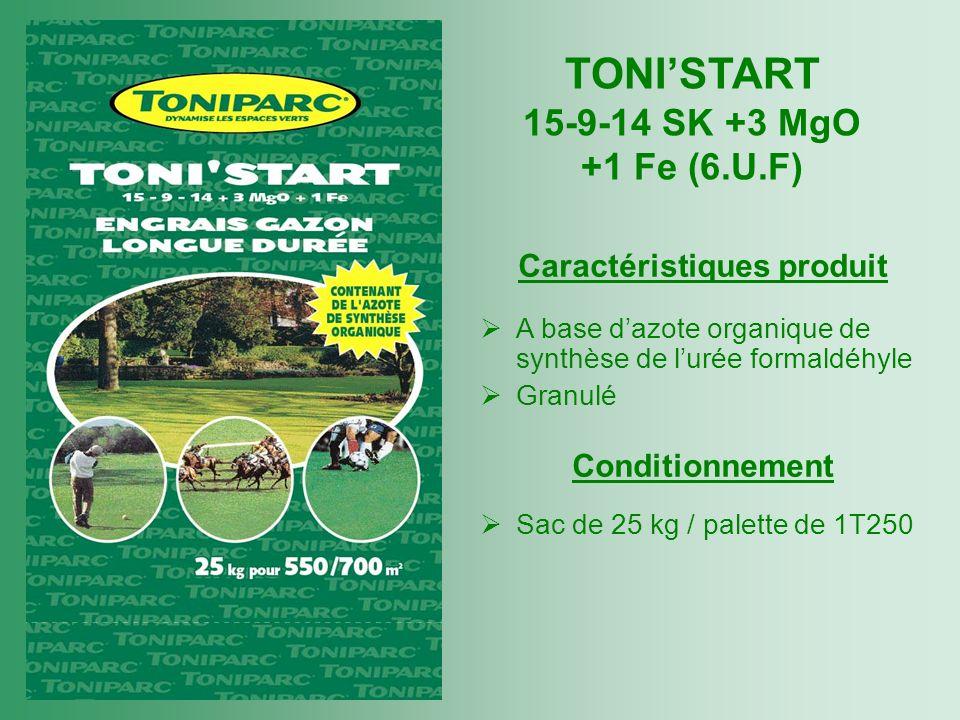 TONI'START 15-9-14 SK +3 MgO +1 Fe (6.U.F) Caractéristiques produit