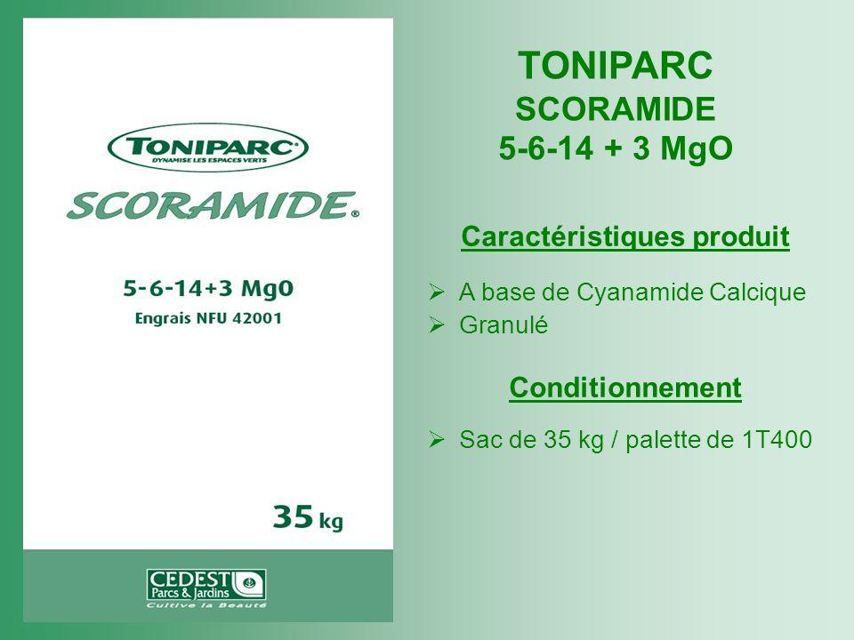 TONIPARC SCORAMIDE 5-6-14 + 3 MgO Caractéristiques produit