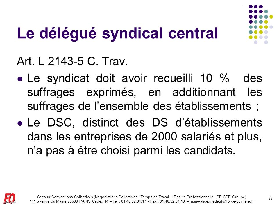 Le délégué syndical central