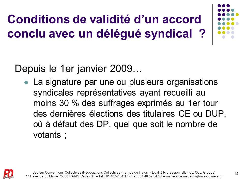 Conditions de validité d'un accord conclu avec un délégué syndical
