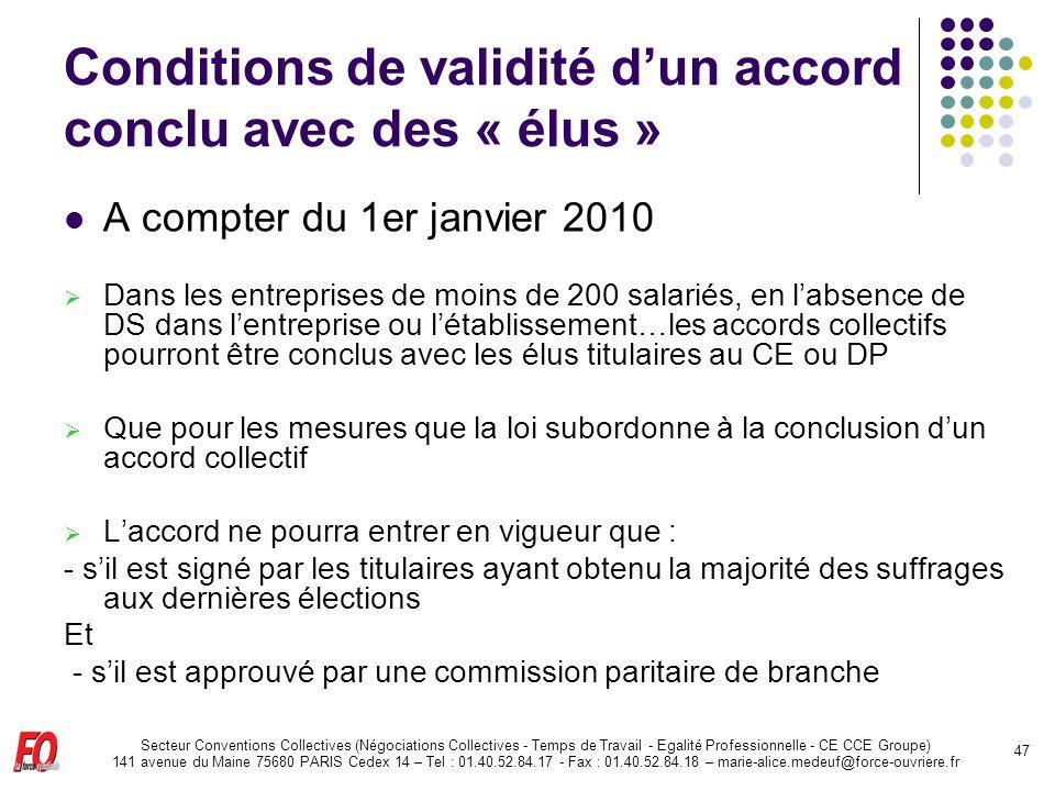 Conditions de validité d'un accord conclu avec des « élus »