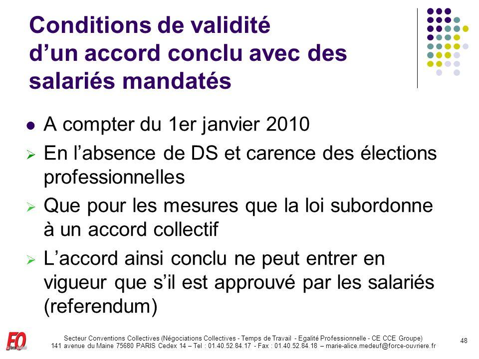 Conditions de validité d'un accord conclu avec des salariés mandatés