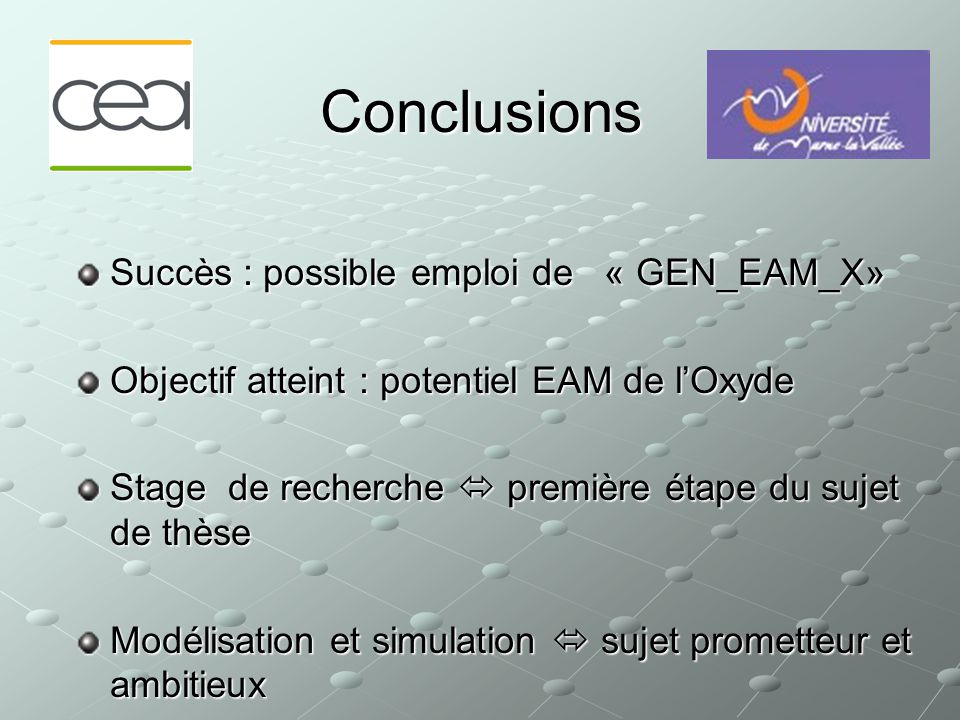 Conclusions Succès : possible emploi de « GEN_EAM_X»