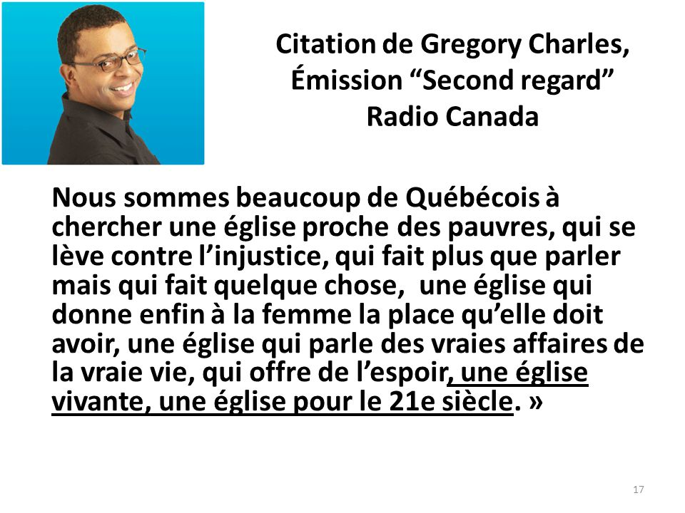 Citation de Gregory Charles, Émission Second regard Radio Canada
