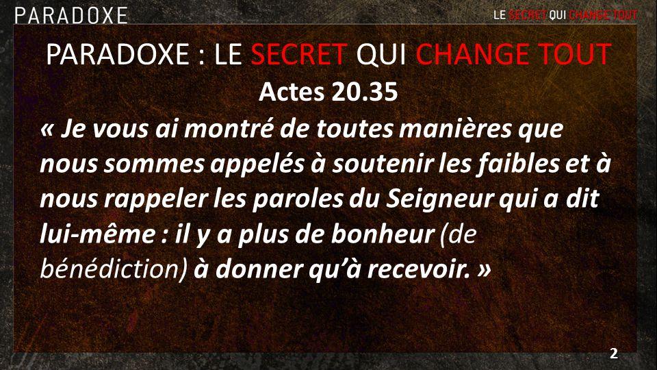 PARADOXE : LE SECRET QUI CHANGE TOUT Actes 20.35