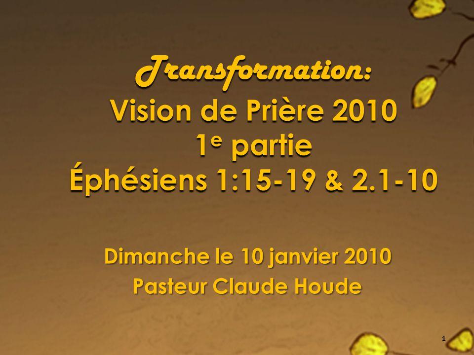 Dimanche le 10 janvier 2010 Pasteur Claude Houde