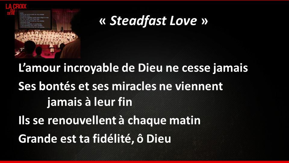 « Steadfast Love »