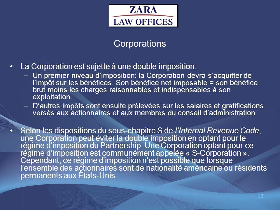 Corporations La Corporation est sujette à une double imposition: