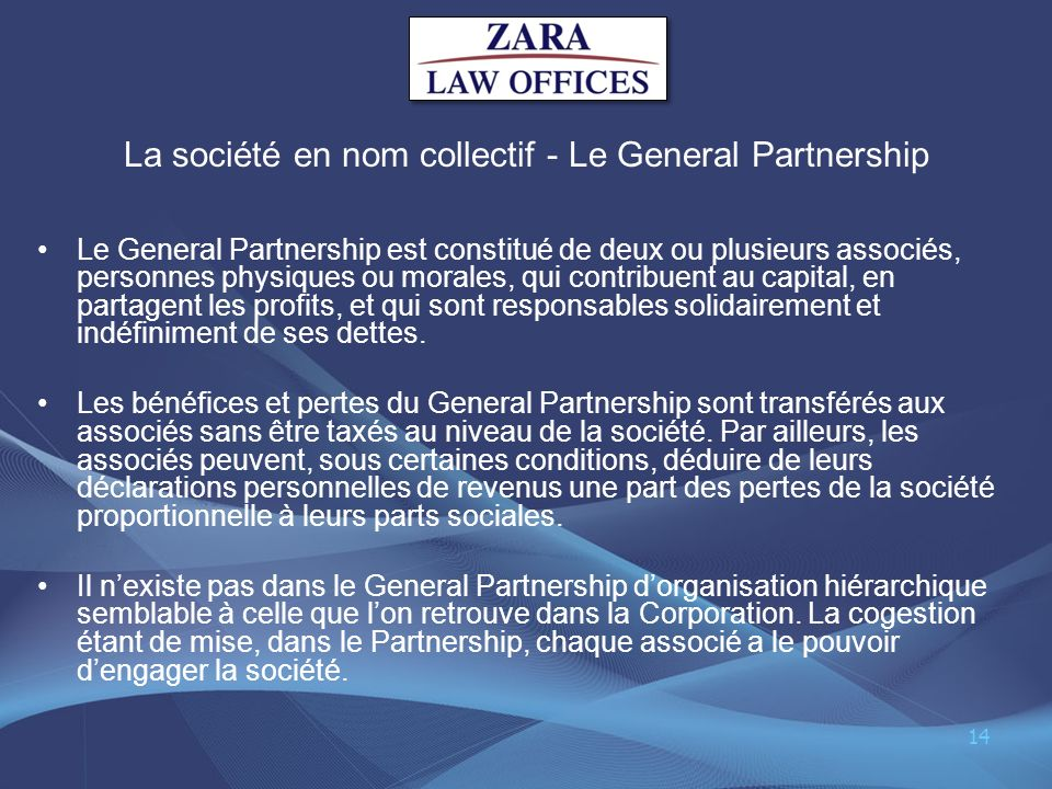 La société en nom collectif - Le General Partnership