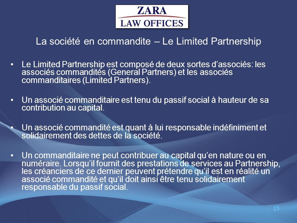 La société en commandite – Le Limited Partnership
