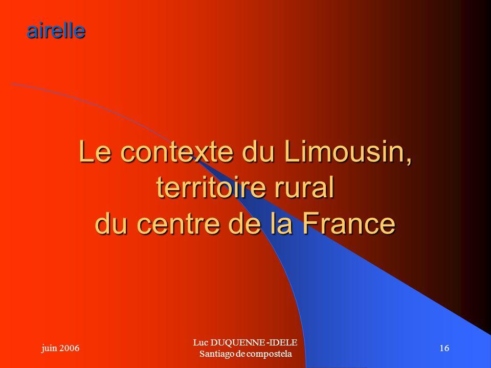 Le contexte du Limousin, territoire rural du centre de la France