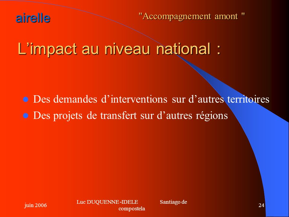 L'impact au niveau national :