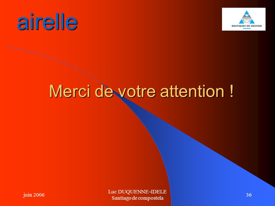 airelle Merci de votre attention !