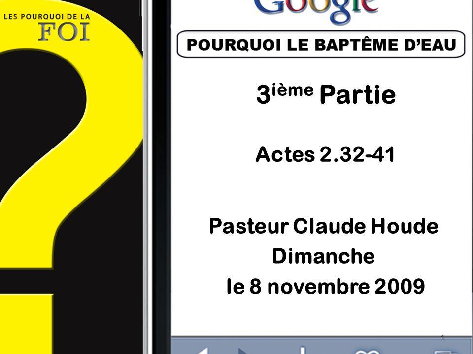 Pasteur Claude Houde Dimanche le 8 novembre 2009
