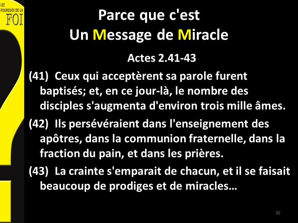 Parce que c est Un Message de Miracle