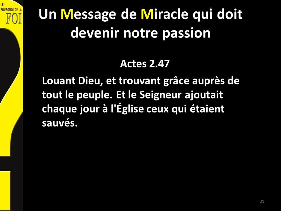 Un Message de Miracle qui doit devenir notre passion