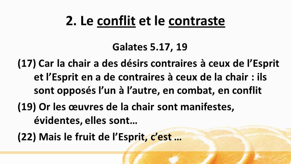 2. Le conflit et le contraste