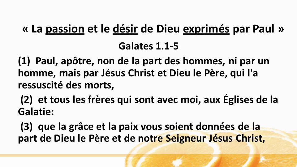 « La passion et le désir de Dieu exprimés par Paul »