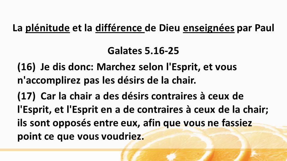 La plénitude et la différence de Dieu enseignées par Paul