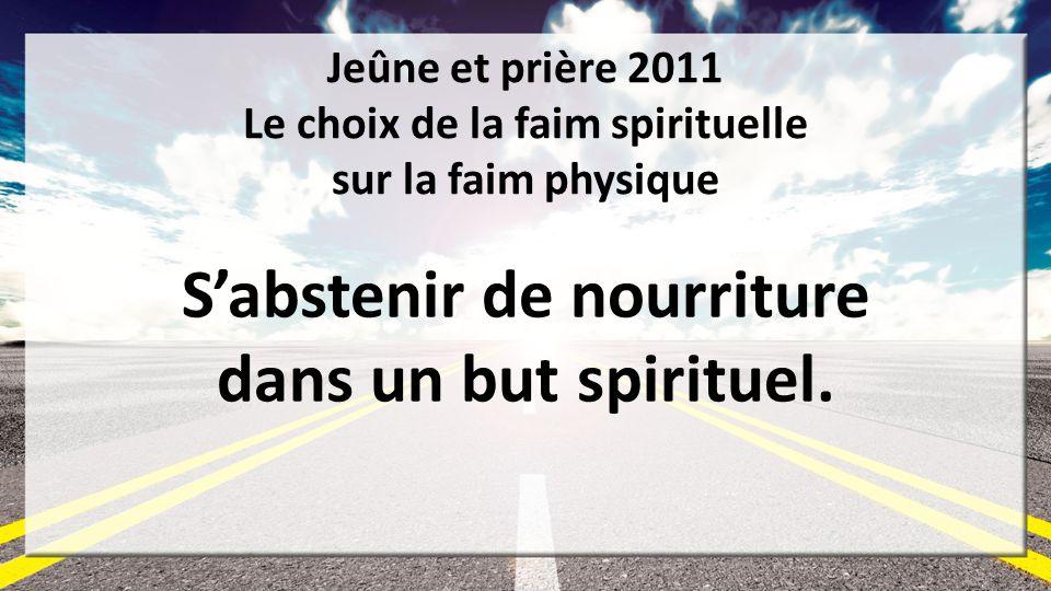 S'abstenir de nourriture dans un but spirituel.