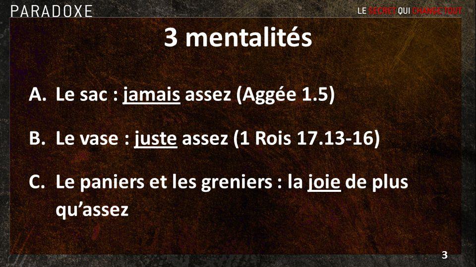 3 mentalités Le sac : jamais assez (Aggée 1.5)