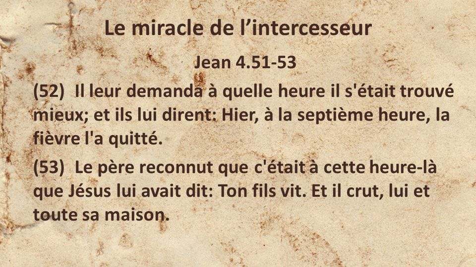 Le miracle de l'intercesseur
