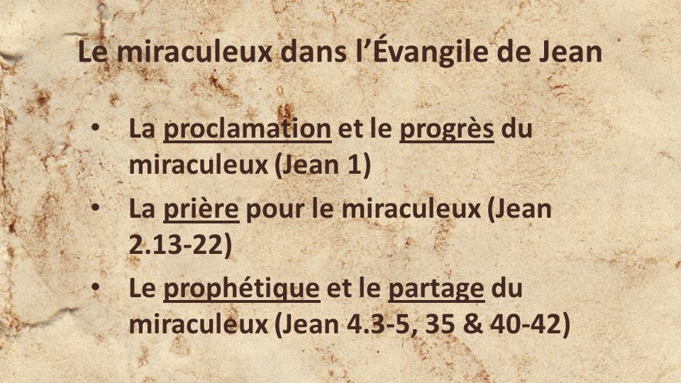 Le miraculeux dans l'Évangile de Jean