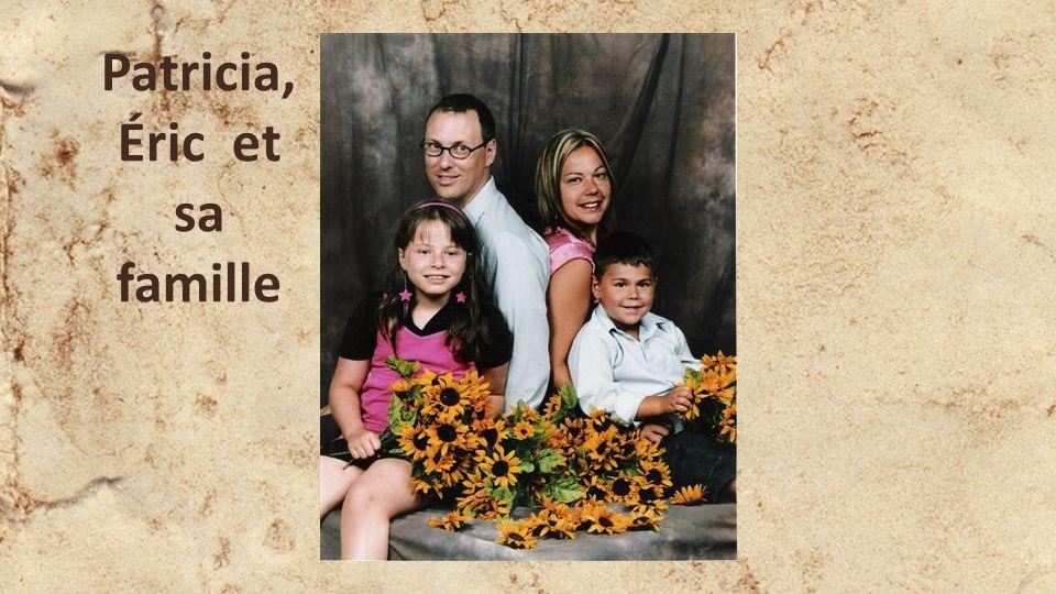 Patricia, Éric et sa famille