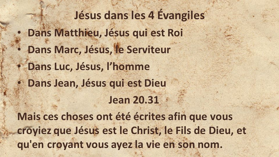 Jésus dans les 4 Évangiles