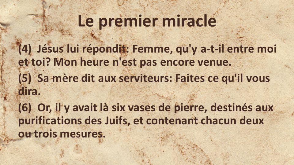 Le premier miracle