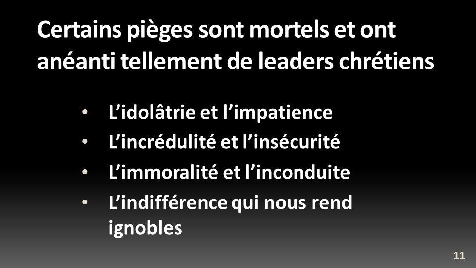 Certains pièges sont mortels et ont anéanti tellement de leaders chrétiens