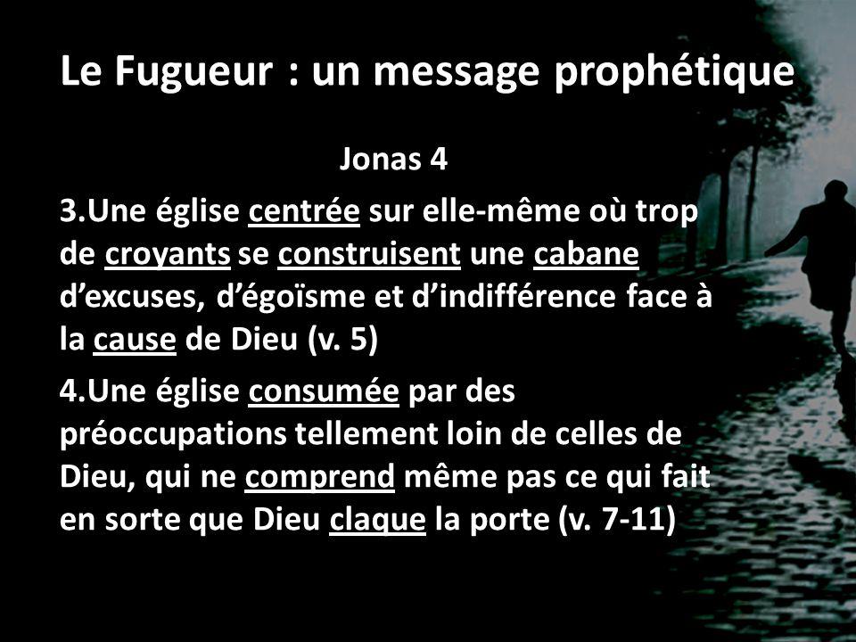 Le Fugueur : un message prophétique