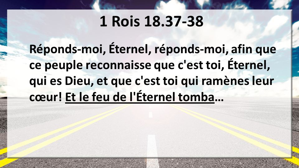 1 Rois 18.37-38
