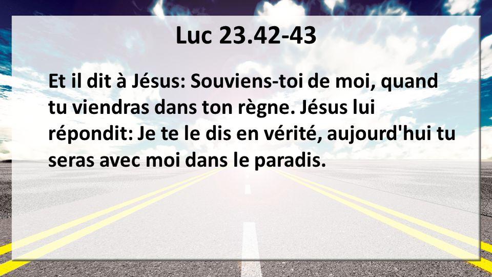 Luc 23.42-43