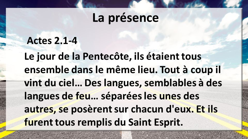 La présence Actes 2.1-4.