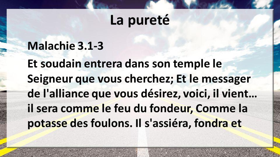 La pureté Malachie 3.1-3.