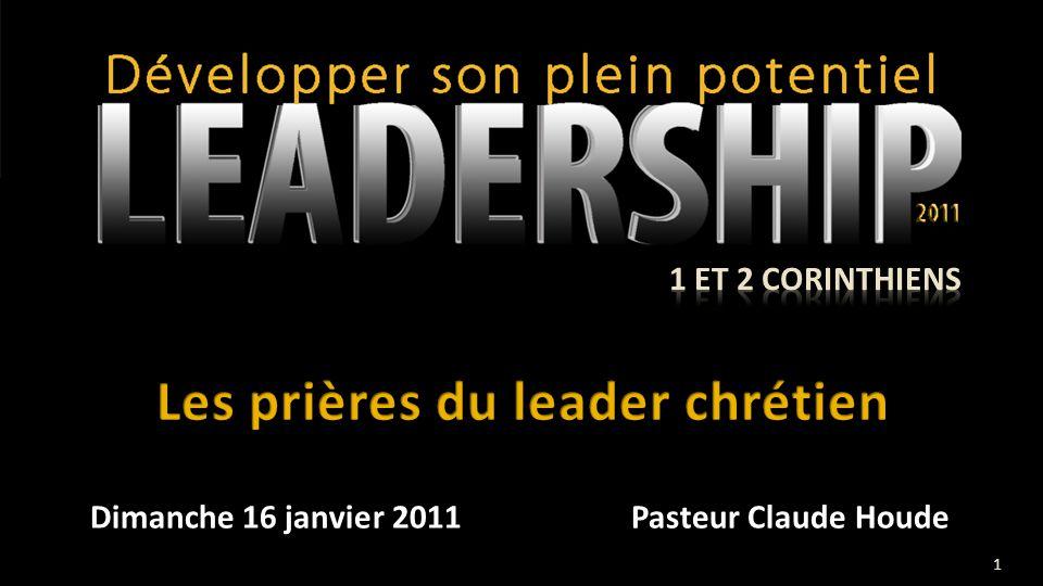 Dimanche 16 janvier 2011 Pasteur Claude Houde