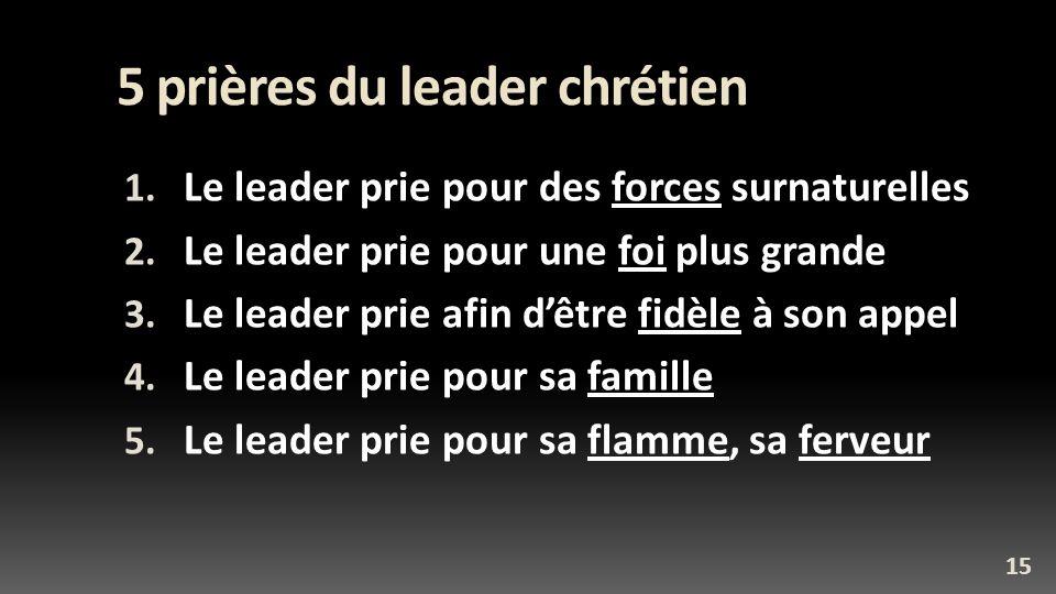 5 prières du leader chrétien