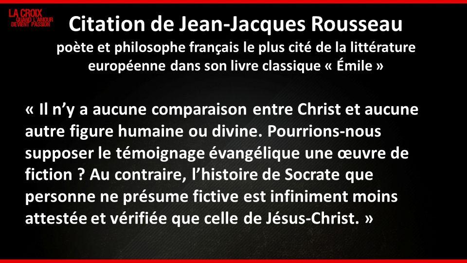 Citation de Jean-Jacques Rousseau poète et philosophe français le plus cité de la littérature européenne dans son livre classique « Émile »