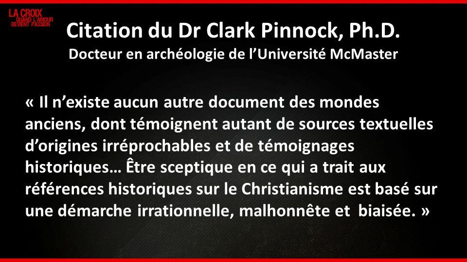 Citation du Dr Clark Pinnock, Ph. D