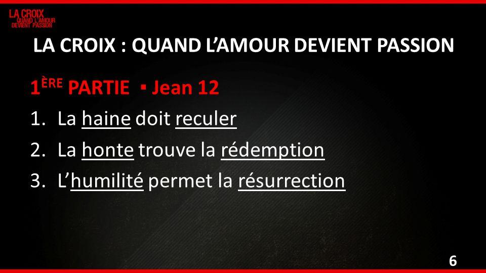 LA CROIX : QUAND L'AMOUR DEVIENT PASSION