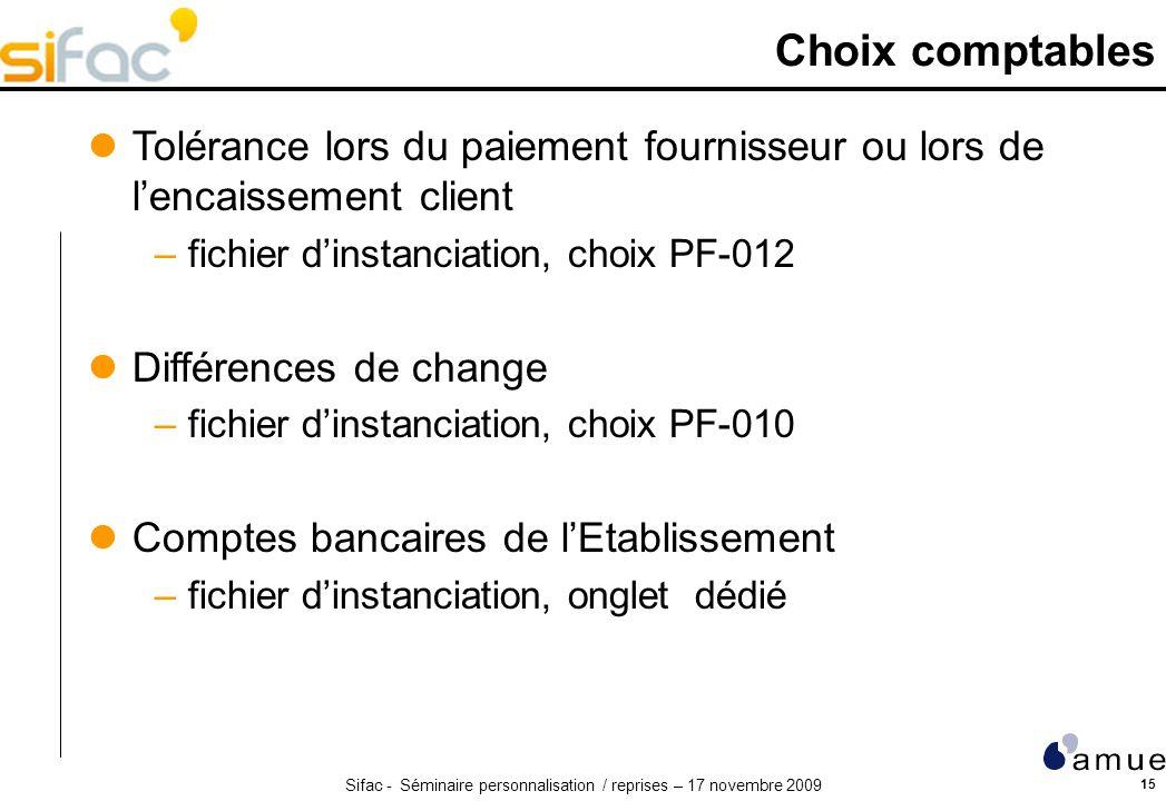 Choix comptables Tolérance lors du paiement fournisseur ou lors de l'encaissement client. fichier d'instanciation, choix PF-012.