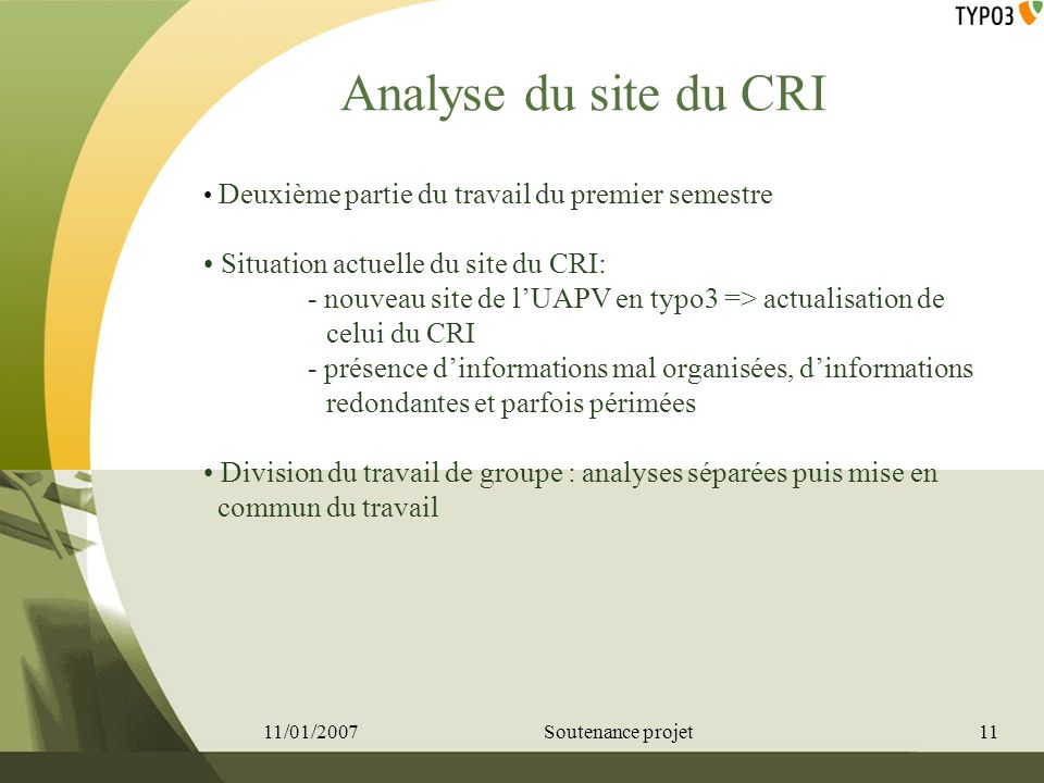 Analyse du site du CRI Situation actuelle du site du CRI: