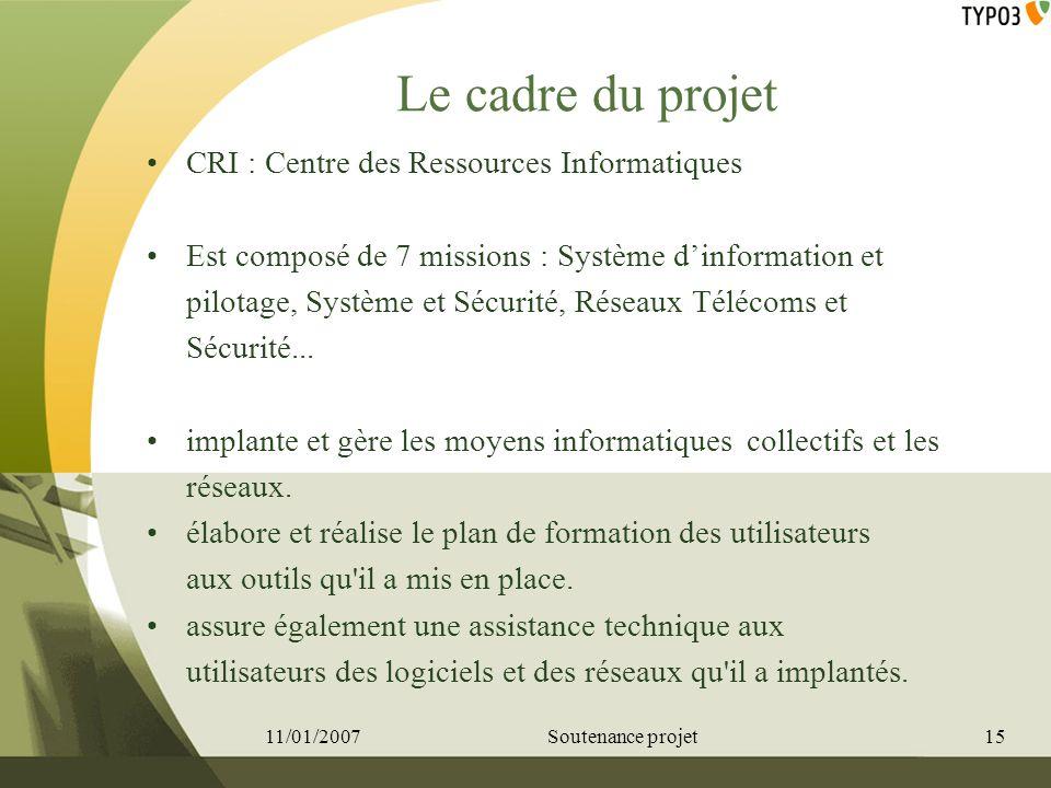 Le cadre du projet CRI : Centre des Ressources Informatiques
