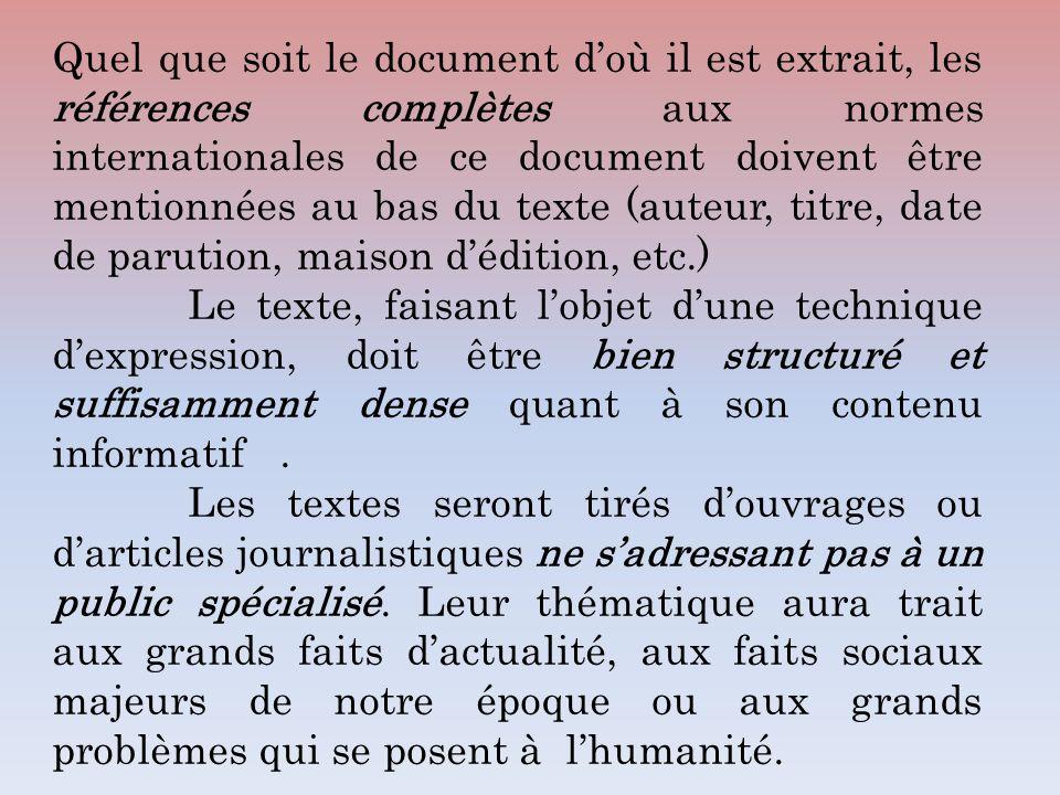 Quel que soit le document d'où il est extrait, les références complètes aux normes internationales de ce document doivent être mentionnées au bas du texte (auteur, titre, date de parution, maison d'édition, etc.)