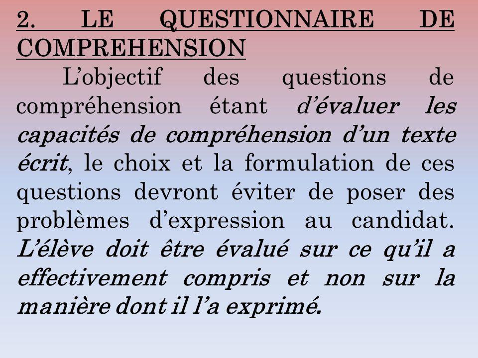 2. LE QUESTIONNAIRE DE COMPREHENSION