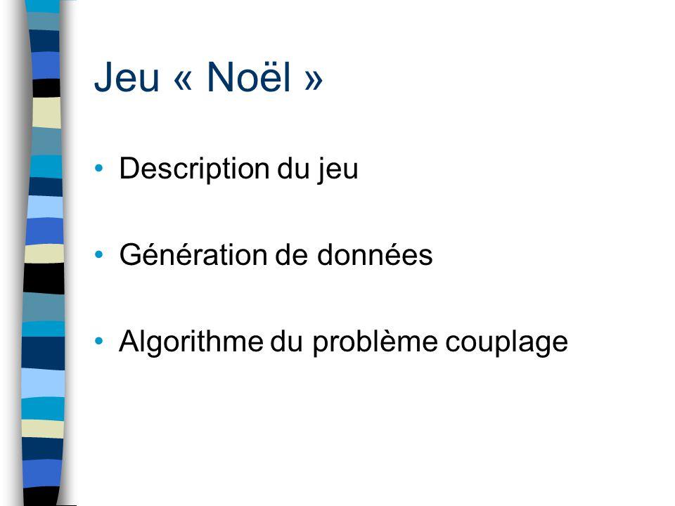 Jeu « Noël » Description du jeu Génération de données