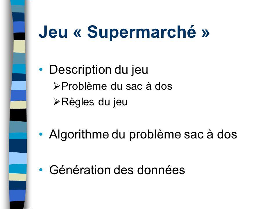 Jeu « Supermarché » Description du jeu