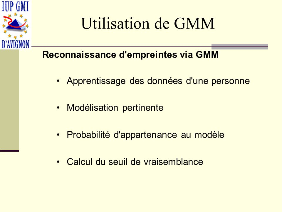 Utilisation de GMM Reconnaissance d empreintes via GMM