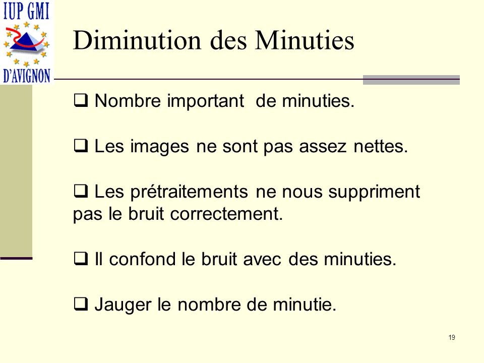 Diminution des Minuties